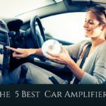 What Is The Best Car Amplifier For Your Audio System? – Top 5 Reviews
