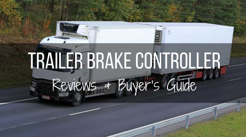 Best brake controller reviews