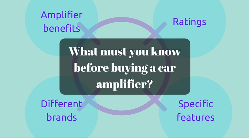 What-must-you-know-before-buying-a-car-amplifier