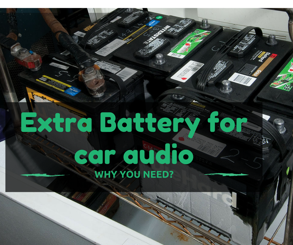 Why-You-Need-an-Extra-Battery-for-a-Car-Audio