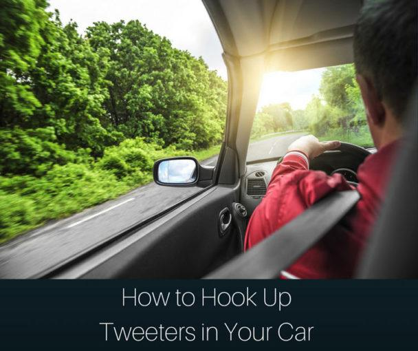 How to Hook Up Tweeters in Your Car