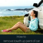 How to remove touch up paint of car?