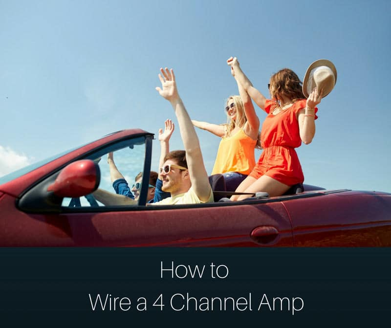 How to wire a 4 Channel Amp