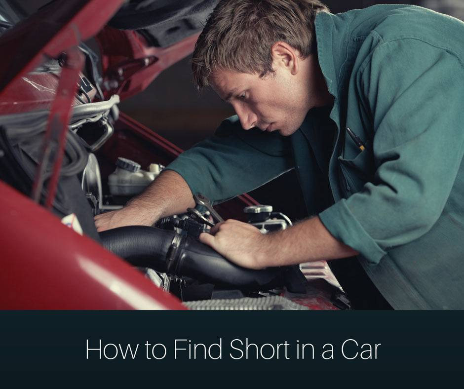 How to find short in a car