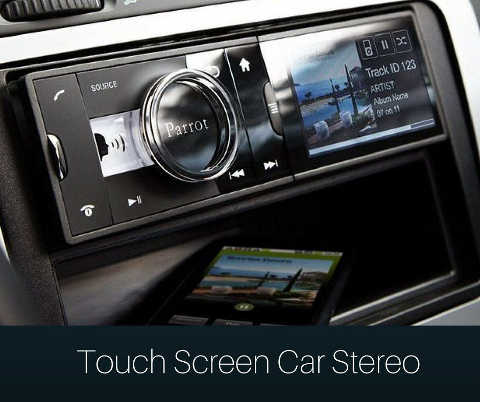 Best Touch Screen Car Stereo