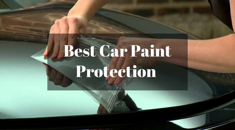 Best Car Paint Protection