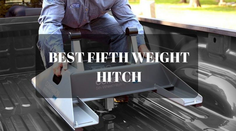Best Fifth Weight Hitch