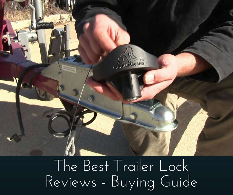 Best Trailer Lock
