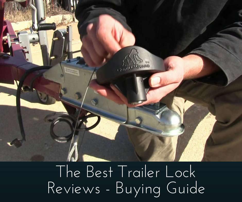 Best Trailer Lock