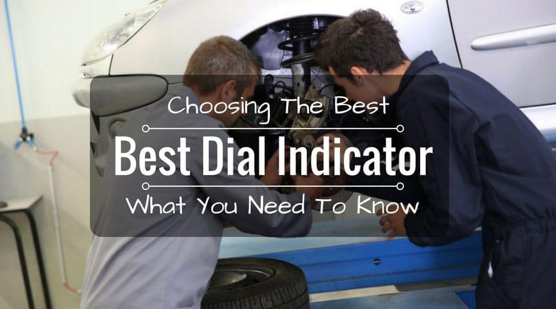 Best Dial Indicator