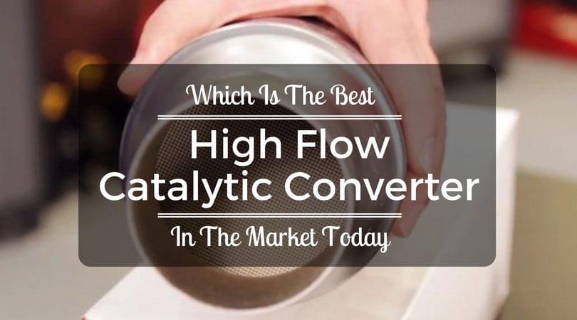 Best High Flow Catalytic Converter