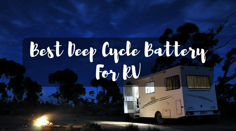 Best Deep Cycle Battery for RV
