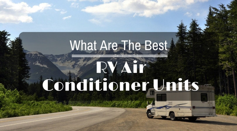 Best RV Air Conditioner Units