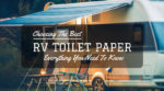Best RV Toilet Paper