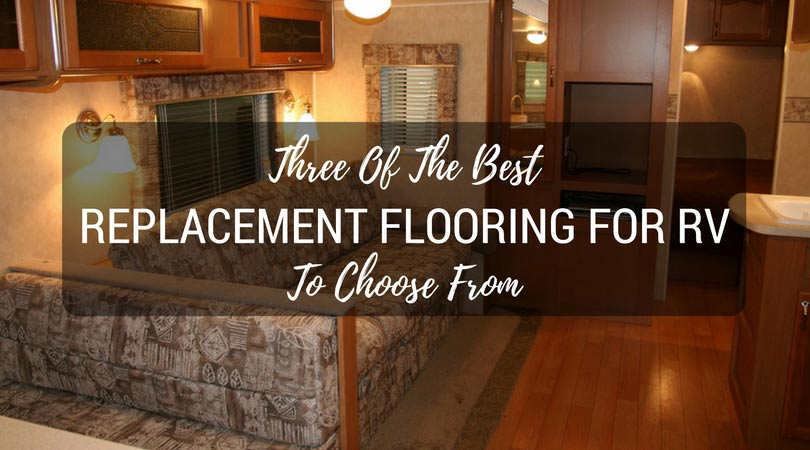 Best Replacement Flooring For RV