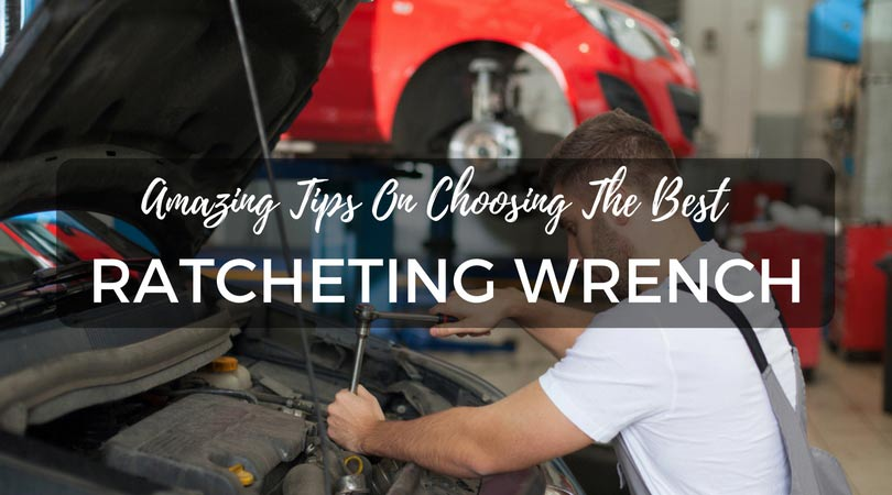 best ratcheting wrench
