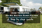 How to clean an RV water pump filter