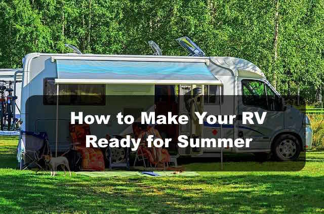 Prepare your motorhome for summer