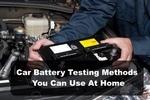DIY Car battery testing methods