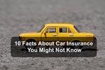 Ten car insurance facts