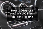 how to diagnose and fix car's AC Filter