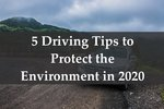 Driving tips to protect the environment