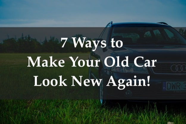 Make your old car new again