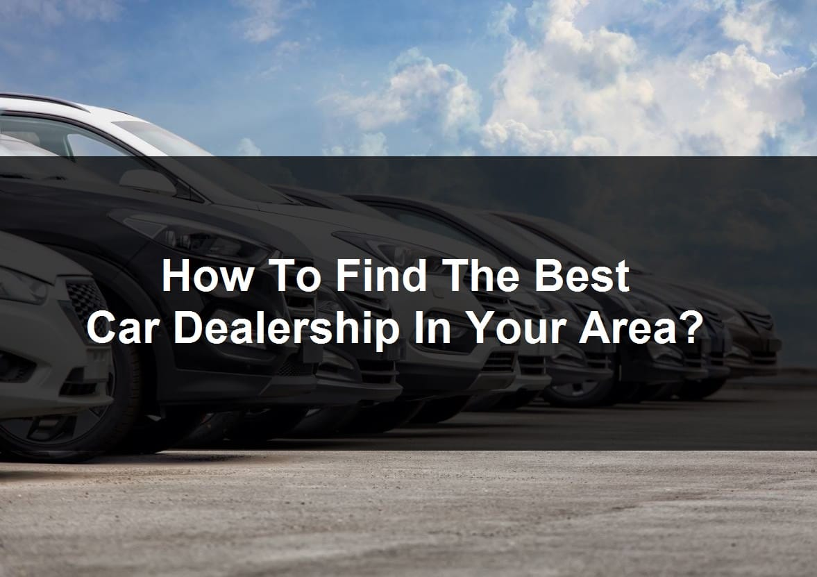 Find Best Car Dealership
