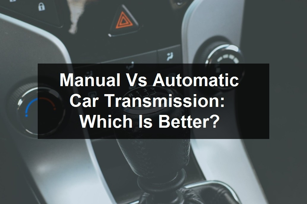 Manual Vs Automatic