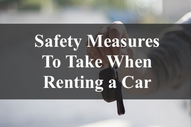 Safety Measures to take when renting a car
