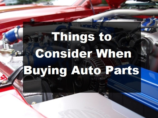 Things Consider Buying Auto Parts