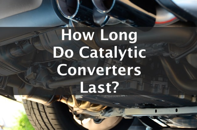 how long do catalytic converters last