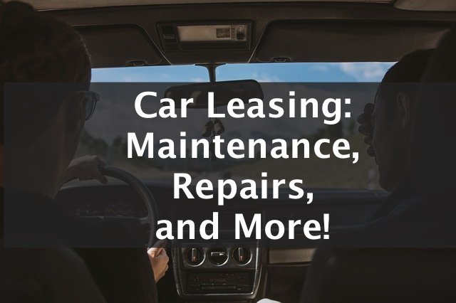 car leasing maintenance repairs and more