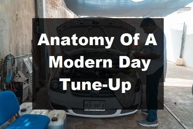Anatomy Of A Modern Day Tune-Up