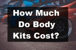 How Much Do Body Kits Cost