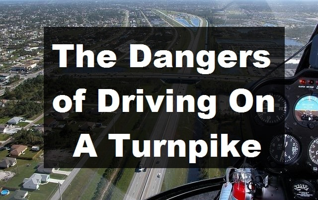 The Dangers of Driving On A Turnpike