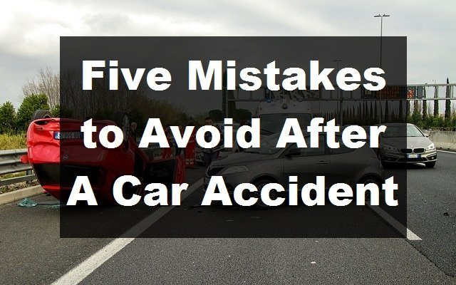 Thing to Avoid after a car accident